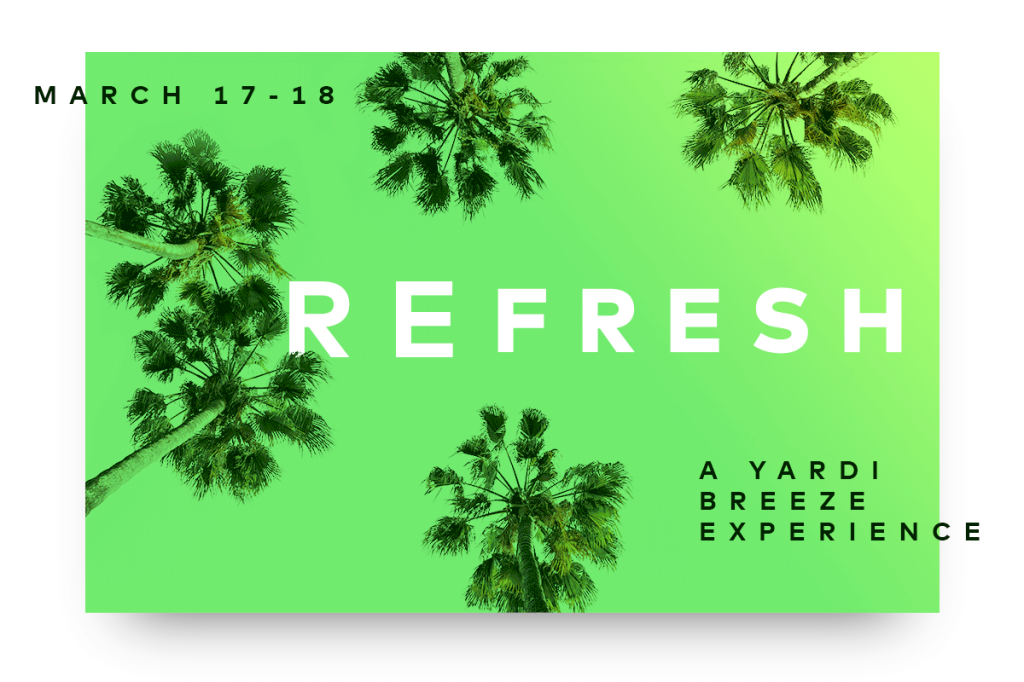 Image promoting REfresh, a Yardi Breeze and Breeze Premier user experience